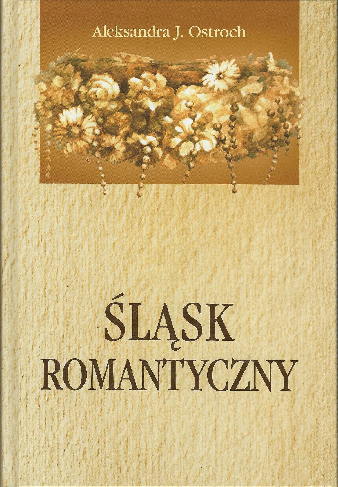 Śląsk romantyczny